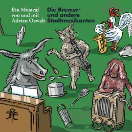 Die Bremer- und andere Stadtmusikanten